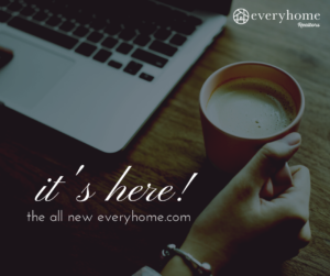 The All-New Everyhome.com is Here!